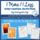 1 more/1 less Intervention Activities!