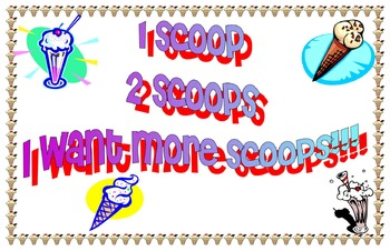1 scoop 2 scoops, I want more scoops!!