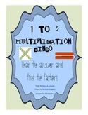 1 through 5 Multiplication Bingo - Hear the product look f