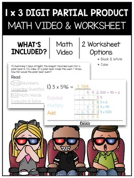 1 x 3 Digit Partial Product Multiplication Math Video and Worksheet