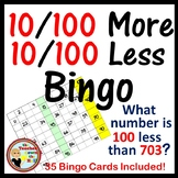 Ten & 100 More / 10 & 100 Less Bingo - Classroom Game w/ 35 Bingo Cards!