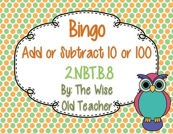 10 & 100 More or Less Bingo Game PPT with Blank Bingo Card 2.NBT.B.8