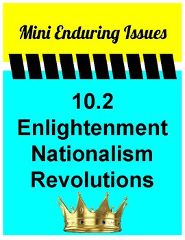 10.2 Revolutions, Enlightenment, Nationalism Mini Enduring Issue! Global 10 NYS