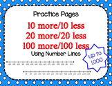 Place Value: 10, 20, 100 More and Less (Practice Pages only)