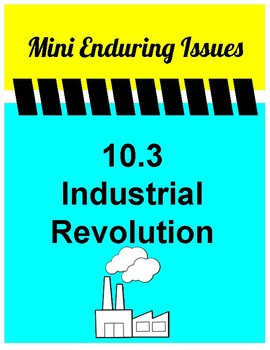 10.3 Industrial Revolution Mini Enduring Issue! Global 10 NYS