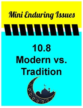10.8 Modern vs. Tradition Mini Enduring Issue! Global 10- NYS