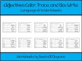 10 Adjectives Color and Writing Worksheets. Kindergarten-1st Grade ELA.