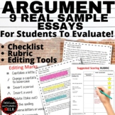 ARGUMENTATIVE ESSAY REAL STUDENT SAMPLES WITH RUBRICS FOR STUDENTS TO GRADE