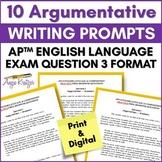 10 Argumentative Writing Prompts {AP English Language Q3 Format}