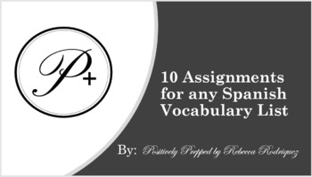 10 Assignments for Any Spanish Vocabulary List