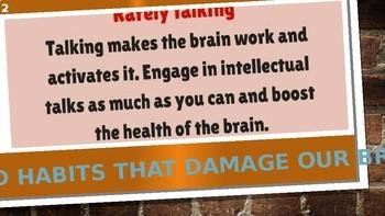 10 BAD HABITS THAT DAMAGE OUR BRAIN: PRESENTATION