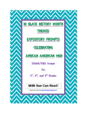 10 Black History Month (Male) Expository Writing Prompts S
