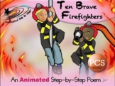 10 Brave Firefighters - Animated Step-by-Step Poem - PCS