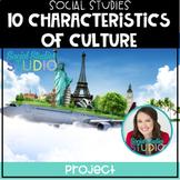 10 Characteristics of Culture No-Prep Week Long Project