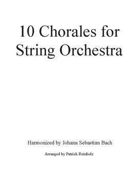 10 Chorales for String Orchestra - Harmonized by J.S. Bach