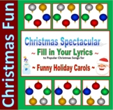 10 Christmas Carol Spectacular - Fill-in lyrics for fun in math, science, etc