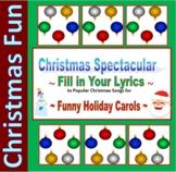 10 Christmas Carol Spectacular Fill-in Lyrics for Fun in Math, Science, ELA, etc