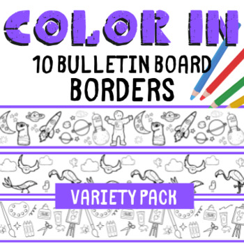 10 Color In Printable Bulletin Board Borders - Variety Pack