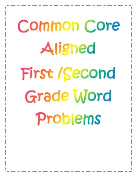 10 Common Core Aligned First and Second Grade Math Word Problems
