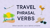 10 Common Travel Phrasal Verbs (in context)