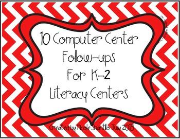 10 Computer Center Follow Ups for Literacy Centers