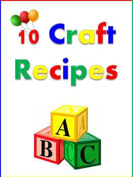 10 Craft Recipes for Crafts, Gifts, and Science