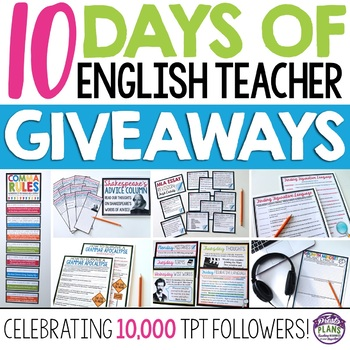 10 DAYS OF ENGLISH TEACHER GIVEAWAYS: Celebrating 10,000 TpT Followers