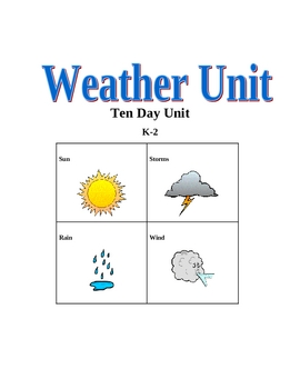 10 Day K-2 Thematic Weather Unit