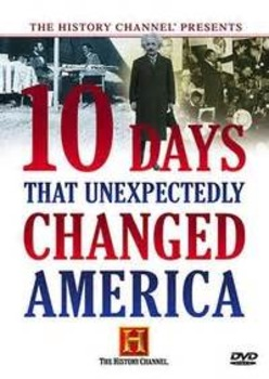 10 Days That Unexpectedly Changed America - Gold Rush - Movie Guide