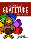 10 Days of Gratitude: Class Challenges of Thankfulness and Gratitude