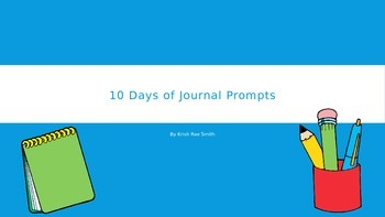 10 Days of Journal Prompts