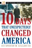 10 Days the Unexpectedly Changed America - Shays Rebellion