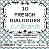 10 Dialogues pour L'ÉTÉ (French Dialogues about Summer) -