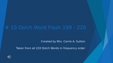 #10 Dolch Word Flash 199 - 220 PowerPoint Slideshow