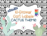 10 Drawer Cart Cactus Labels - EDITABLE!
