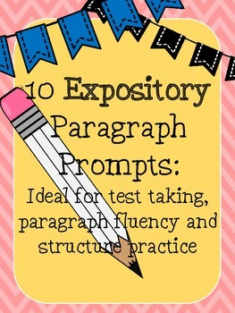 EXPOSITORY Paragraph Writing Prompts
