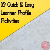 10 Quick IB MYP Learner Profile Activities