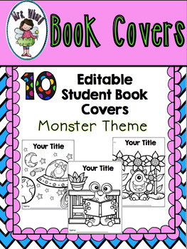 10 Editable Student Book Covers {Monster Theme}