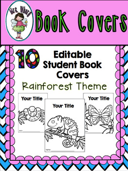 10 Editable Student Book Covers {Rainforest Theme}