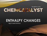 10. Enthalpy Changes - High School Chemistry