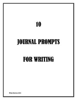 10 Essay/Journal Prompts