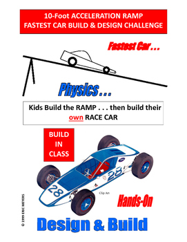 10-FOOT ACCELERATION RAMP & FASTEST RACE CAR DESIGN CHALLE