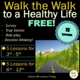 10 FREE Health Lessons: Help Your Students Walk the Walk (