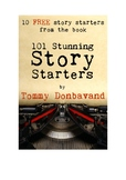 10 FREE Story Starters to get your students WRITING!