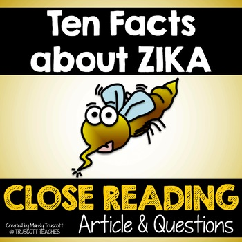10 Facts to Know about Zika Virus - Close Reading Article