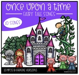 10 Fairy Tales Songs (mp3s) with karaoke versions