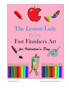 10 Fast / Early Finishers Art Activities for Valentine's Day - FREE