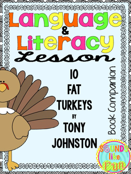 Language and Literacy Lesson: 10 Fat Turkeys