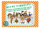 10 Fat Turkeys Book Companion and Theme Pack