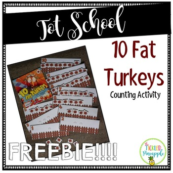 10 Fat Turkeys-Counting Center-FREEBIE!!